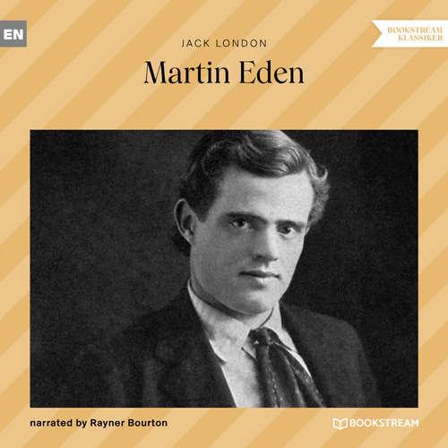 Audiobook Martin Eden - Jack London - Rayner Bourton