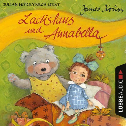 Hoerbuch Ladislaus und Annabella - James Krüss - Julian Horeyseck