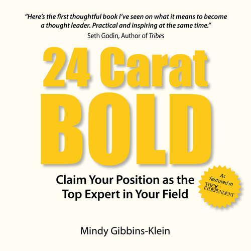 Audiobook 24 Carat BOLD - Mindy Gibbins-Klein - Mindy Gibbins-Klein