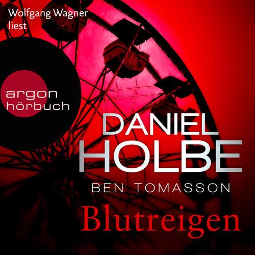 Hoerbuch Blutreigen - Ein Sabine-Kaufmann-Krimi, Band 5 - Daniel Holbe - Wolfgang Wagner