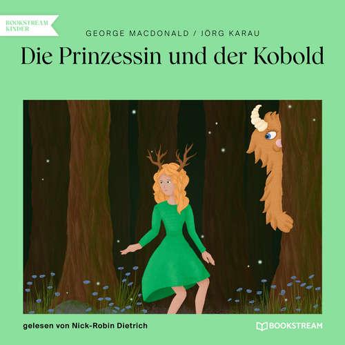 Hoerbuch Die Prinzessin und der Kobold - George MacDonald - Nick-Robin Dietrich