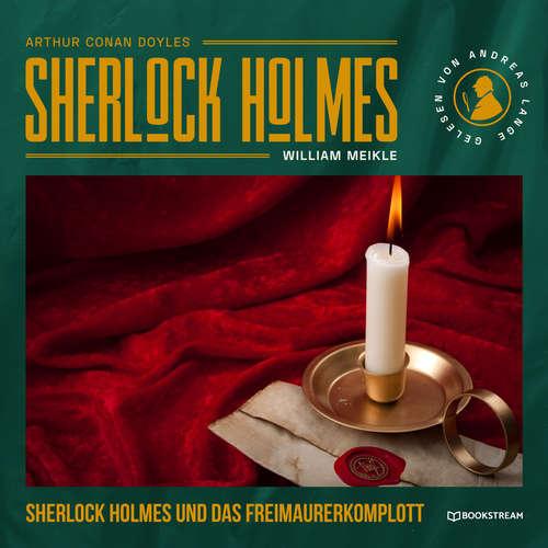 Hoerbuch Sherlock Holmes und das Freimaurerkomplott - Sir Arthur Conan Doyle - Andreas Lange
