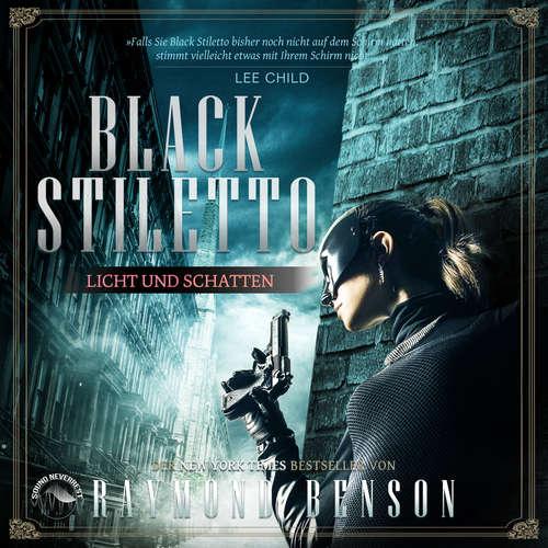 Hoerbuch Licht und Schatten - Black Stiletto, Band 2 - Raymond Benson - Stefan Lehnen