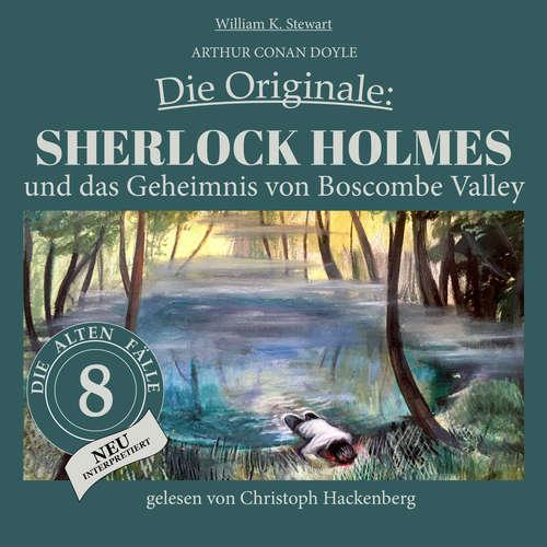 Hoerbuch Sherlock Holmes und das Geheimnis von Boscombe Valley - Die Originale: Die alten Fälle neu, Folge 8 - Sir Arthur Conan Doyle - Christoph Hackenberg