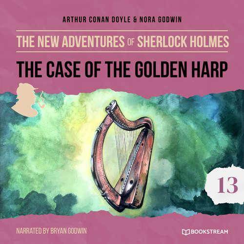 Audiobook The Case of the Golden Harp - The New Adventures of Sherlock Holmes, Episode 13 - Sir Arthur Conan Doyle - Bryan Godwin