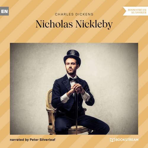 Audiobook Nicholas Nickleby - Charles Dickens - Peter Silverleaf