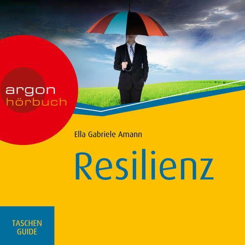 Hoerbuch Resilienz - Haufe TaschenGuide - Ella Gabriele Amann - Nora Schulte
