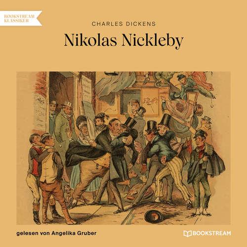 Hoerbuch Nikolas Nickleby - Charles Dickens - Angelika Gruber
