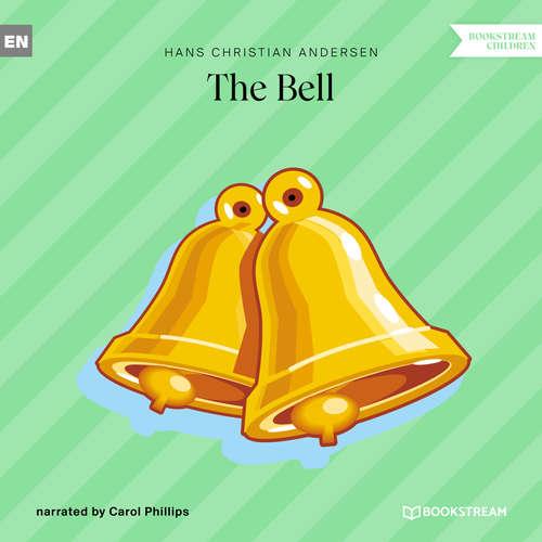 Audiobook The Bell - Hans Christian Andersen - Carol Phillips