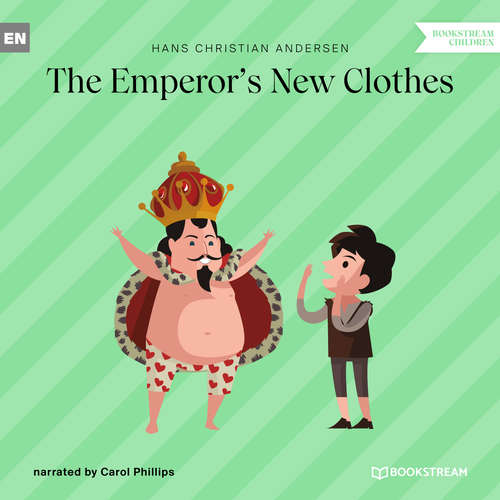 Audiobook The Emperor's New Clothes - Hans Christian Andersen - Carol Phillips