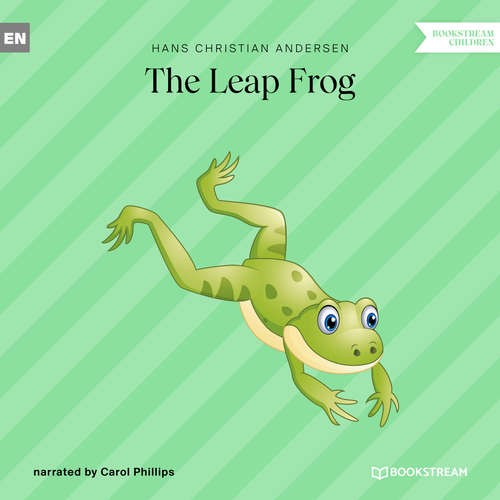 Audiobook The Leap Frog - Hans Christian Andersen - Carol Phillips