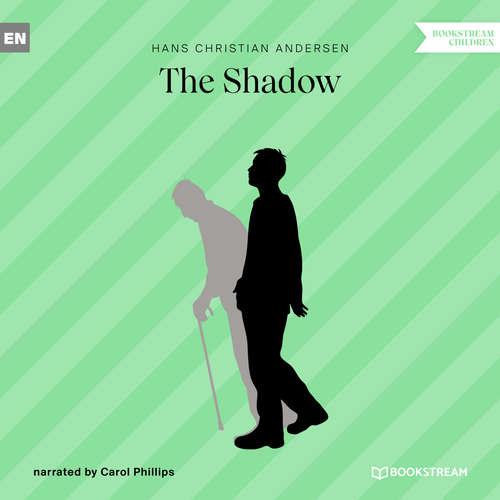 Audiobook The Shadow - Hans Christian Andersen - Carol Phillips