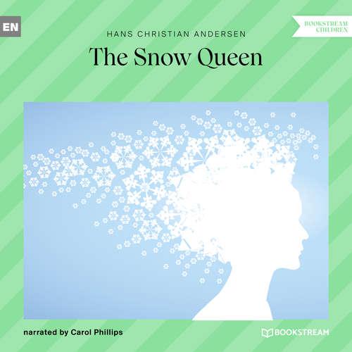 Audiobook The Snow Queen - Hans Christian Andersen - Carol Phillips