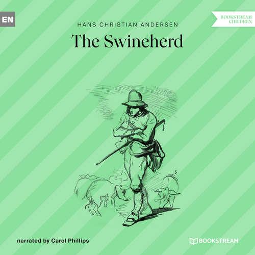Audiobook The Swineherd - Hans Christian Andersen - Carol Phillips