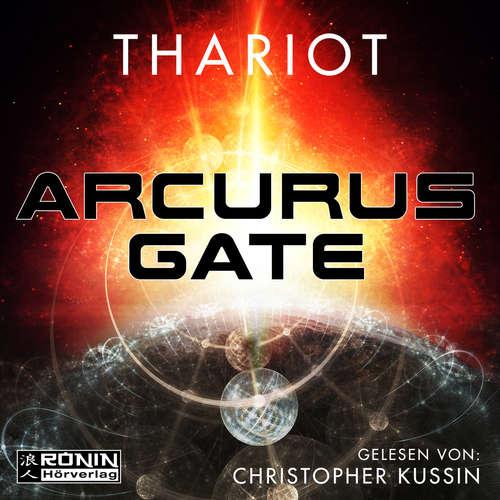 Hoerbuch Arcurus Gate 1 -  Thariot - Christopher Kussin