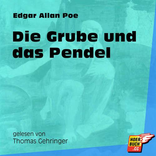 Hoerbuch Die Grube und das Pendel - Edgar Allan Poe - Thomas Gehringer