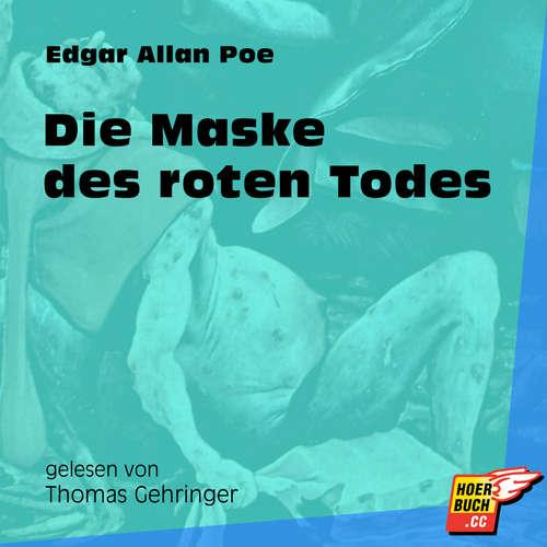 Hoerbuch Die Maske des roten Todes - Edgar Allan Poe - Thomas Gehringer