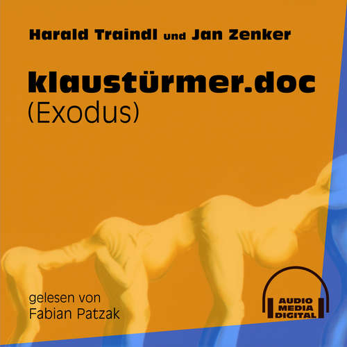 Hoerbuch klaustürmer.doc - Exodus - Harald Traindl - Fabian Patzak