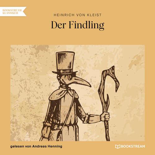 Hoerbuch Der Findling - Heinrich von Kleist - Andreas Henning