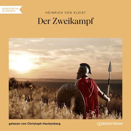 Hoerbuch Der Zweikampf - Heinrich von Kleist - Christoph Hackenberg