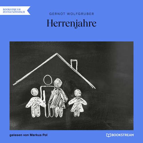 Hoerbuch Herrenjahre - Gernot Wolfgruber - Markus Pol