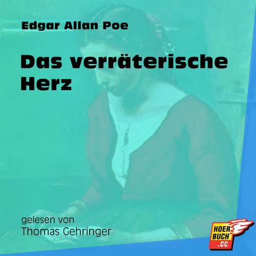 Hoerbuch Das verräterische Herz - Edgar Allan Poe - Thomas Gehringer