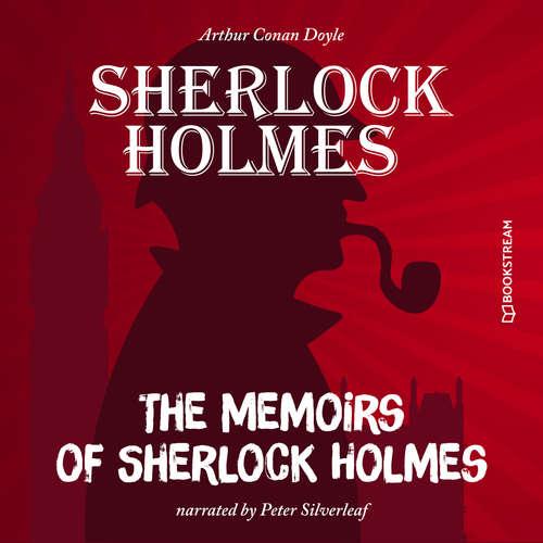 Audiobook The Memoirs of Sherlock Holmes - Sir Arthur Conan Doyle - Peter Silverleaf