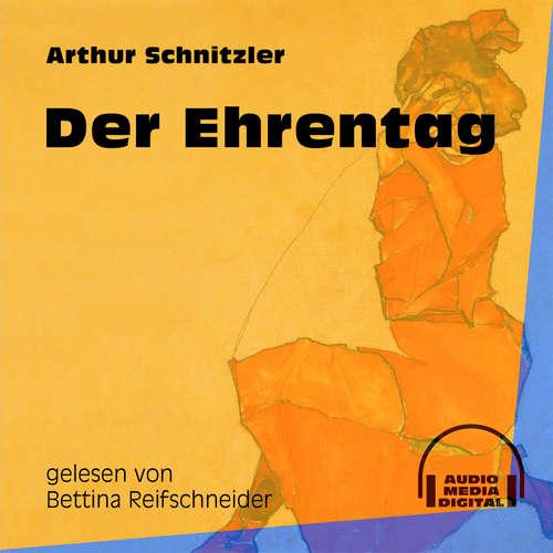Hoerbuch Der Ehrentag - Arthur Schnitzler - Bettina Reifschneider