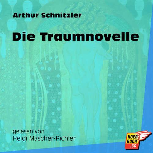 Hoerbuch Die Traumnovelle - Arthur Schnitzler - Heidi Mascher-Pichler