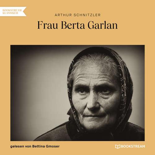 Hoerbuch Frau Berta Garlan - Arthur Schnitzler - Bettina Gmoser