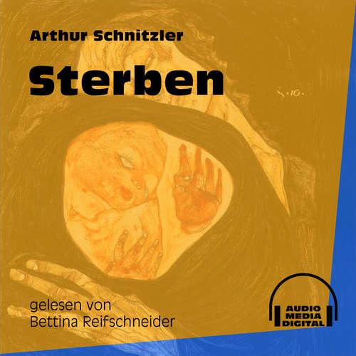 Hoerbuch Sterben - Arthur Schnitzler - Bettina Reifschneider