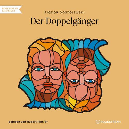 Hoerbuch Der Doppelgänger - Fjodor Dostojewski - Rupert Pichler