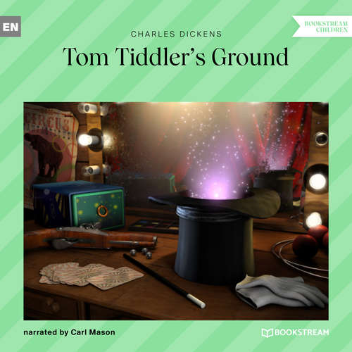 Audiobook Tom Tiddler's Ground - Charles Dickens - Carl Mason