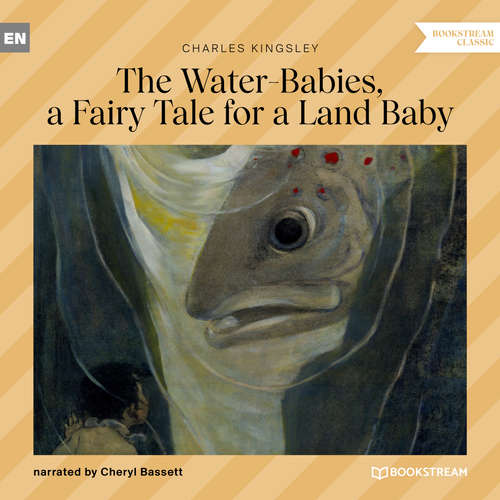 Audiobook The Water-Babies, a Fairy Tale for a Land Baby - Charles Kingsley - Cheryl Bassett