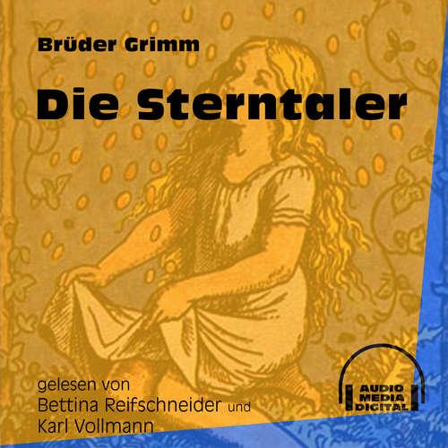Hoerbuch Die Sterntaler - Brüder Grimm - Bettina Reifschneider