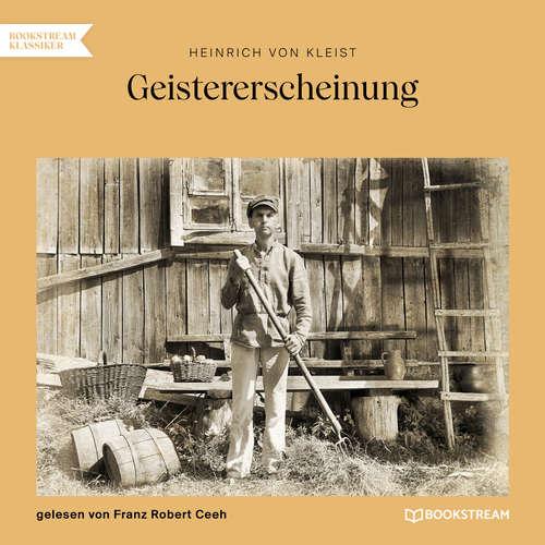 Hoerbuch Geistererscheinung - Heinrich von Kleist - Franz Robert Ceeh