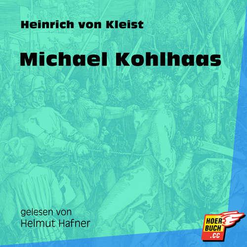 Hoerbuch Michael Kohlhaas - Heinrich von Kleist - Helmut Hafner