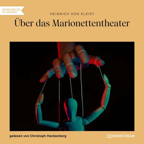 Hoerbuch Über das Marionettentheater - Heinrich von Kleist - Christoph Hackenberg