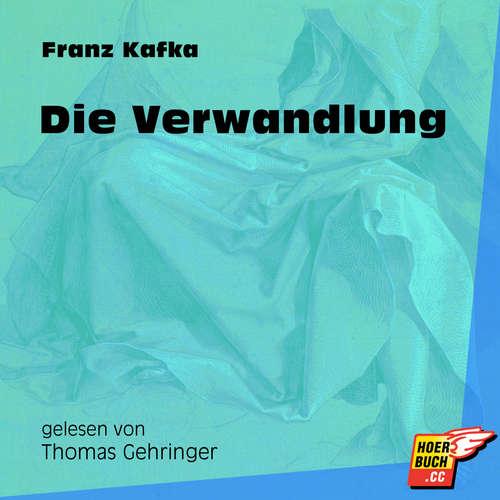 Hoerbuch Die Verwandlung - Franz Kafka - Thomas Gehringer