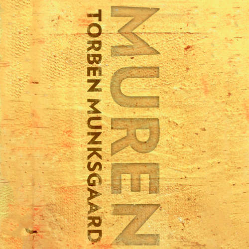 Audiokniha Muren - Torben Munksgaard - Morten Rønnelund