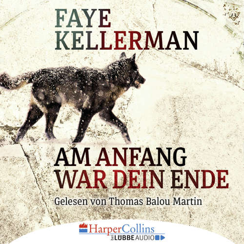 Hoerbuch Am Anfang war dein Ende - Faye Kellerman - Thomas Balou Martin