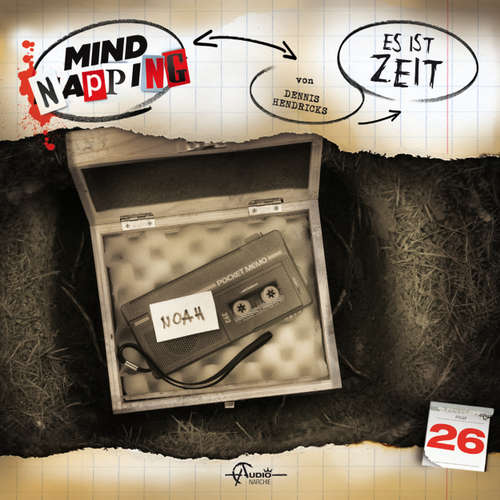 Hoerbuch MindNapping, Folge 26: Es ist Zeit - Dennis Hendricks - Bernd Rumpf