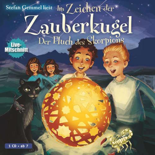 Hoerbuch Im Zeichen der Zauberkugel: Der Fluch des Skorpions (Live Mitschnitt) - Stefan Gemmel - Stefan Gemmel
