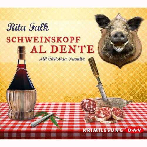 Hoerbuch Schweinskopf al dente (Lesung) - Rita Falk - Christian Tramitz
