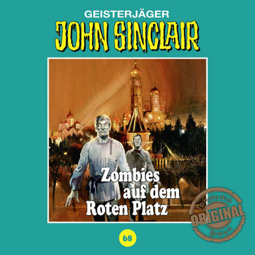 Hoerbuch John Sinclair, Tonstudio Braun, Folge 68: Zombies auf dem Roten Platz - Jason Dark -  Diverse