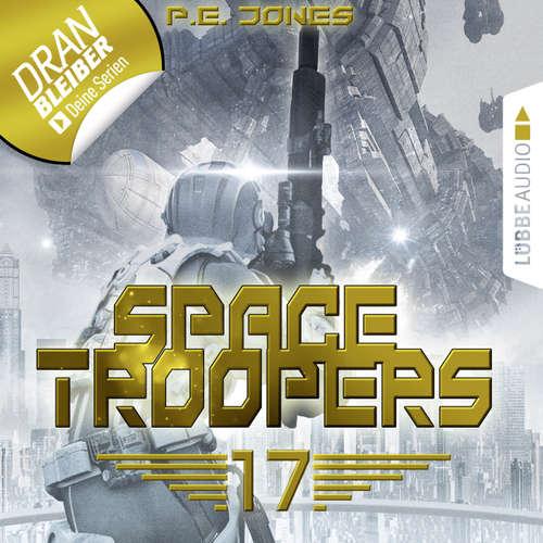 Hoerbuch Blutige Ernte - Space Troopers, Folge 17 - P. E. Jones - Uve Teschner