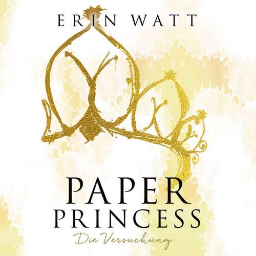 Paper Princess - Die Versuchung - Paper-Trilogie 1