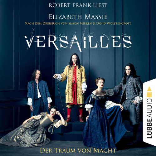 Hoerbuch Versailles - Der Traum von Macht - Elizabeth Massie - Robert Frank
