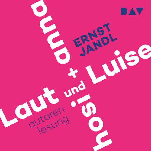 Hoerbuch Laut und Luise / hosi + anna - Ernst Jandl - Jandl Ernst