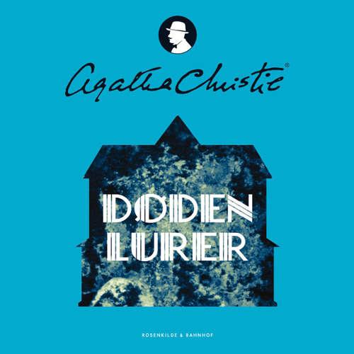 Audiokniha Døden lurer - Agatha Christie - Carsten Warming